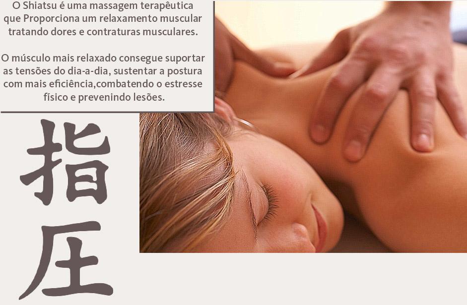 O Shiatsu é uma massagem terapêutica  que Proporciona um relaxamento muscular  tratando dores e contraturas musculares.   O músculo mais relaxado consegue suportar  as tensões do dia-a-dia, sustentar a postura  com mais eficiência,combatendo o estresse  físico e prevenindo lesões.